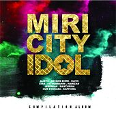 Miri City Idol by Various Artists