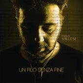 Un filo senza fine de Paolo Vallesi