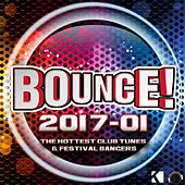Bounce! 2017-01 (The Hottest Club Tunes & Festival Bangers) von Various Artists