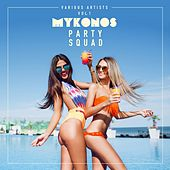 Mykonos Party Squad, Vol. 1 de Various Artists