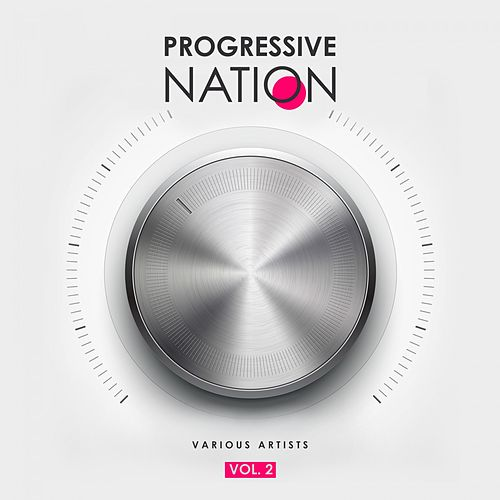 Progressive Nation, Vol. 2 by Various Artists