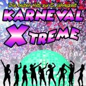 Karneval Xtreme • Die besten Hits zur 5. Jahreszeit von Various Artists