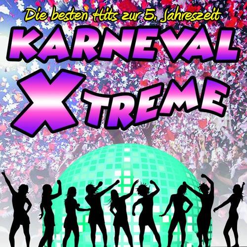 Karneval Xtreme • Die besten Hits zur 5. Jahreszeit by Various Artists