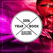 Yearbook 2016 - Electro Bangers von Various Artists