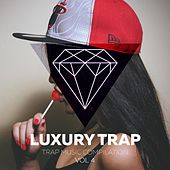 Luxury Trap Vol. 4 by Various Artists