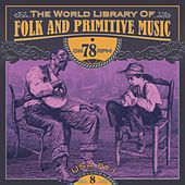 The World Library of Folk and Primitive Music on 78 Rpm Vol. 8, USA Pt. 1 by Various Artists