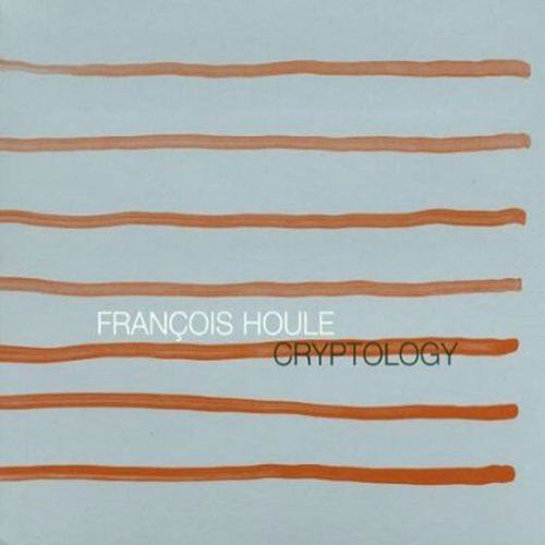 Cryptology by Francois Houle 5