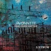 Mind Over Matter by Javonntte