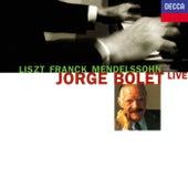 Jorge Bolet Live by Jorge Bolet