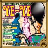 Ye-Ye: Qué Años Tan Divertidos von Various Artists