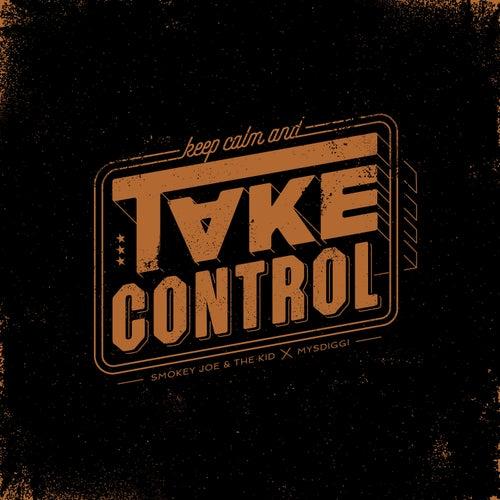 Take Control by Smokey Joe