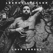 Love Versus by Leeroy Stagger