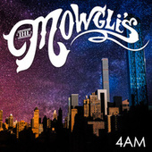 4am by The Mowgli's