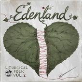 Edenland by Liturgical Folk