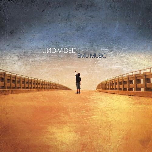 Undivided by Emu Music