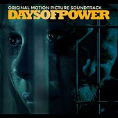 Days of Power (Original Motion Picture Soundtrack) by Various Artists