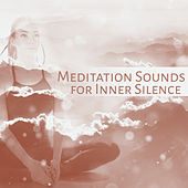 Meditation Sounds for Inner Silence – Soothing Waves, Spirit Calmness, Soul Journey, Meditation Music by Meditation Awareness