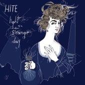 Light of a Strange Day by Hite