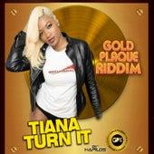 Turn It - Single by Tiana