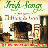 Irish Songs for Your Mum & Dad de Various Artists