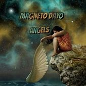 Angels by Magneto Dayo