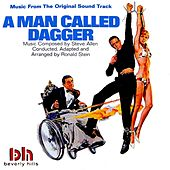 A Man Called Dagger (Original Motion Picture Soundtrack) by Steve Allen