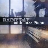 Rainy Day with Jazz Piano – Instrumental Jazz, Sentimental Mood, Calmness, Relaxing Evening, Piano Bar by Jazz for A Rainy Day