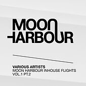 Moon Harbour Inhouse Flights, Vol. 1, Pt. 2 by Various Artists