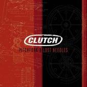 Pitchfork & Lost Needles de Clutch