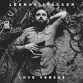 I Want It All by Leeroy Stagger