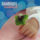 Goodnight Sweetheart – Calming Lullabies for Kids, Deep Sleep, Relaxed Mind Baby, Sweet Dreams, Mozart, Beethoven by Baby Sleep Sleep