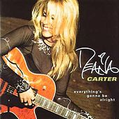 Everything's Gonna Be Alright de Deana Carter