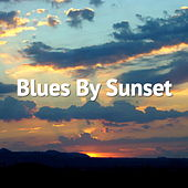 Blues By Sunset de Various Artists