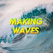 Making Waves by Various Artists
