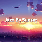 Jazz By Sunset by Various Artists