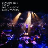 Live at the Glasgow Barrowlands de Deacon Blue