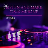 Listen and Make Your Mind Up, Vol. 2 de Various Artists