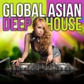 Global Asian Deep House de Various Artists