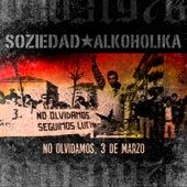 No Olvidamos, 3 de Marzo - Single de Soziedad Alkoholika