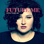 Future Me de Anna Naklab