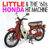 Little Honda & The '60s Hit Machine by Various Artists