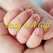 Baby Is A Gift von Various Artists
