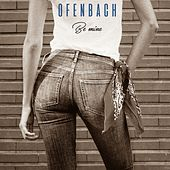 Be Mine (Remixes) von Ofenbach