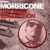 Ennio Morricone the Best Collection, Vol. 1 by Ennio Morricone