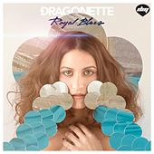Royal Blues von Dragonette