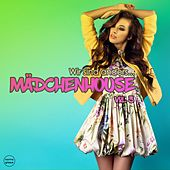 Maedchenhouse, Vol. 3 (Wir Sind Anders ...) by Various Artists