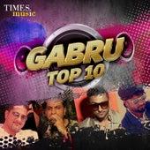 Gabru - Top 10 by Various Artists