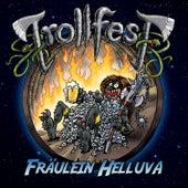 Fräulein Helluva by TrollfesT