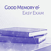 Good Memory & Easy Exam – Music for Study, Easier Learning, Einstein Effect, Deep Focus, Mozart, Beethoven, Brahms by Classical Study Music (1)