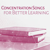 Concentration Songs for Better Learning – Music for Study, Deep Focus, Development Brain, Mozart, Beethoven to Work by Classical Music Songs